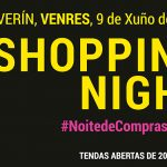 Shopping night Verín 2017